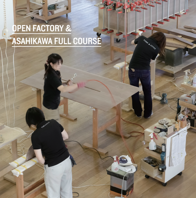 OPEN FACTORY & ASAHIKAWA FULL COURSE